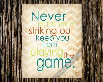 Sports Quote Print Fear of Striking Out Wall Art PRINTABLE