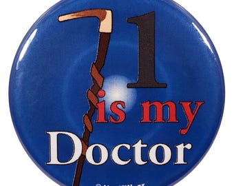 Who 2.25 Inch First Doctor Button 1 Is My Doctor
