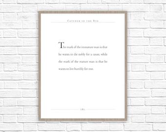 Catcher in the Rye Quote | JD Salinger quote | Live Humbly Office Decor | Inspiring Quotes | Motivational Quotes | Classic Lit Quote