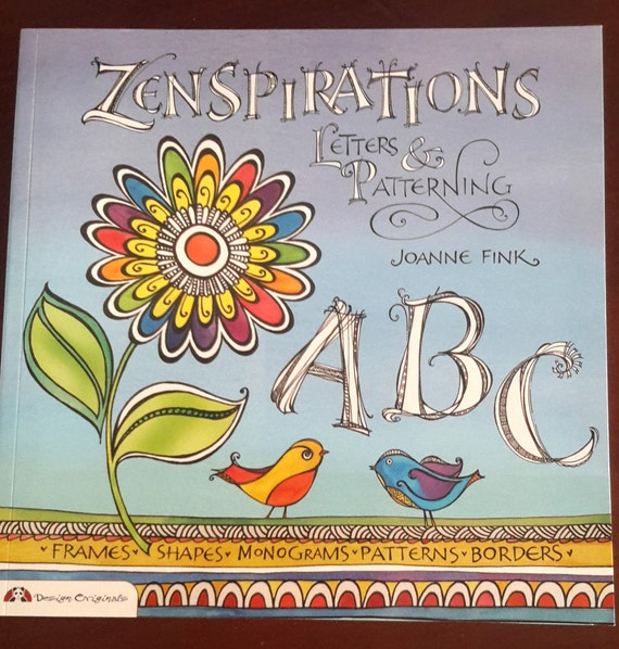 Zenspirations - Letter and Patterning book teaches you how to take you art to the next level perfect for cardmakers and mixed media artist