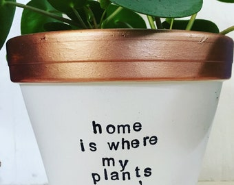 home is where my plants are PLANTER