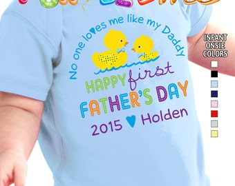 Happy First Father's Day - No One Loves me Like my Daddy - Bodysuit - Boys - Personalized with Name and Year