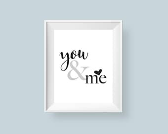 You and Me Print, Love Printable Wall Art Ampersand Typographic Print Minimalist And Symbol Grey Black White Sign 8x10 Digital Download