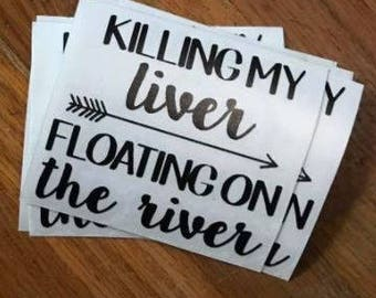 Killing My liver Floating on the River
