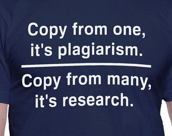 Plagiarism Versus Research T-Shirt