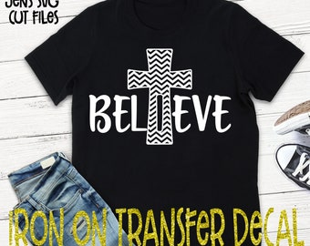Believe Vinyl Iron On Transfer/Iron On Decal/T-shirt Transfer/Iron On Sheet/DIY T-shirt Transfer