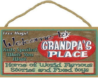 "Welcome to Grandpa's Place Home of the World Famous Stories Fixed Toys 5""x10"" Grandfather Sign"