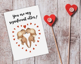 Funny Love Cards For Boyfriend Cute Love Card For Him Otter Card Significant Otter Card For Boyfriend Husband Anniversary Card Watercolor