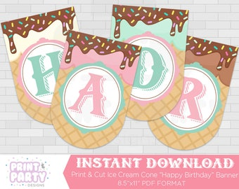 Printable Ice Cream Cone Happy Birthday Banner, Ice Cream Shoppe Birthday Party, Ice Cream Social, Ice Cream Banner, Instant Download