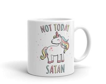 Not Today Satan Unicorn Mug