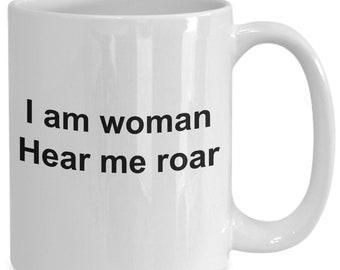 I am a woman - hear me roar