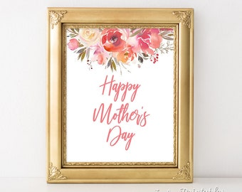 Happy Mother's Day Sign, Happy Mother's Day Print, Peach Coral Watercolor Floral Print, 8x10, INSTANT PRINTABLE