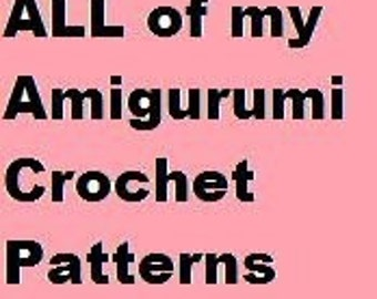 My  Set of Amigurumi Crochet Patterns