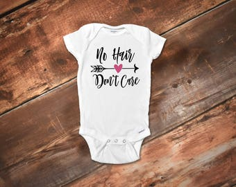 No Hair Don't Care Onesie®, Funny Baby Onesies®, Baby Girl Clothes, Baby Shower Gift, Trendy Baby Clothes, Funny Baby Clothes, Cute Onesies®