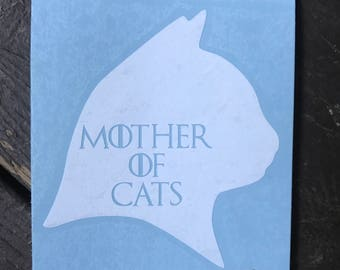 Mother of Cats Game of Thrones Inspired Car, Laptop, or Decor Vinyl Decal