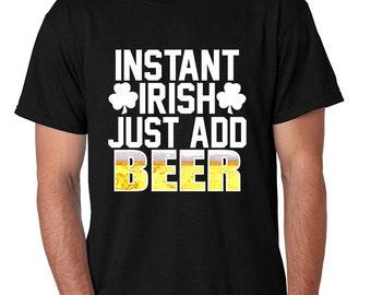 Men's T Shirt Instant Irish Add Beer St Patrick's Day Shirt