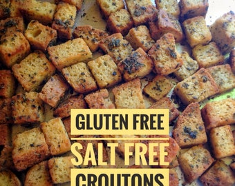 Gluten free, salt free garlic croutons; big, bakery-style, made with our low sodium gluten gree bread, unsalted butter, garlic & herbs