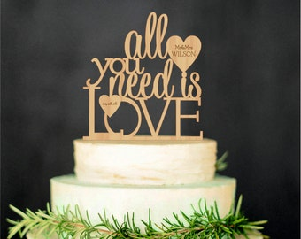 All You Need Is Love Wedding Cake Topper Wood Cake Topper Personalized Cake