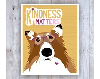 Kindness Matters, Teen Room Decor, Gift for Teen Girls, Teen Print, Teen Art, Be Kind Sign, Fun Art, Dog Art, Paisley, Collie Art, Dog Lover