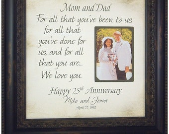 Anniversary Photo Frame, Parents Anniversary Gift, 25th Anniversary Gifts, For All That You've Been, 16 X 16