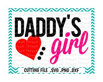 Daddy's Girl Svg, Png, Dxf, Cutting Files For Silhouette Cameo/ Cricut, Svg Download.