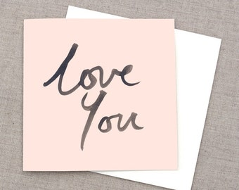 Pink Love You Greeting Card, Valentines Greeting Card, Handwritten Card, Pink Card, Boyfriend Greeting Card, Girlfriend Greeting Card