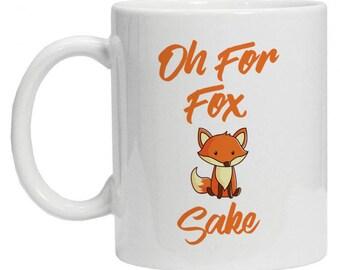 Christmas Fox Mug - Funny Fox Mug - For Fox Sake Mug - Funny Mugs - Gift for Mom - Gift for Dad - Mug For Her - Fox Sake Coffee Mug