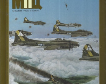 The Quarterly Journal of Military History: Spring 1996 Volume 8, Number 3