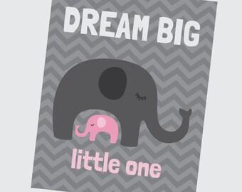 Dream Big - Pink Grey Elephant Nursery Print - Girl Room Decor - Wall Art