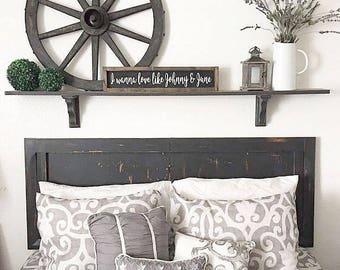 I Wanna Love Like Johnny And June. Rustic framed sign. Wedding. Rustic Wedding. Bedroom decor.