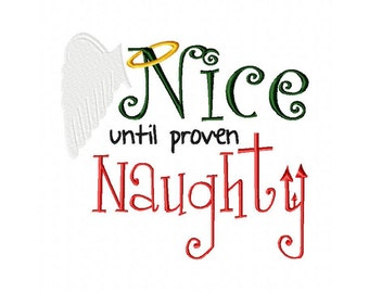 INSTANT DOWNLOAD Nice Until Proven Naughty Christmas Machine Embroidery Design