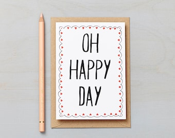 Oh Happy Day - Wedding Card, Engagement Card, Celebration Card