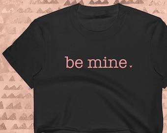 Be Mine Women's Crop Top