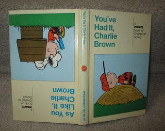 You've Had It, Charlie Brown and As You Like It, Charlie Brown 2 in 1 book