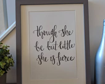 Though she be but little... Shakespeare quote