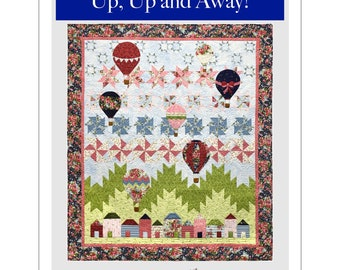 Up, Up and Away Quilt Pattern