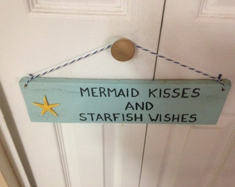 """Wooden Beach Sign """"Mermaid Kisses and Starfish Wishes"""""""