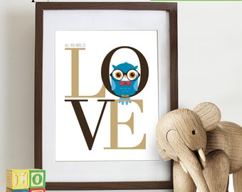 Owl Love Print, Owl Hipster, Owl in glasses, Owl art, owls, Nursery owls, Love quote, All you need is love, Nursery Print, Item 083