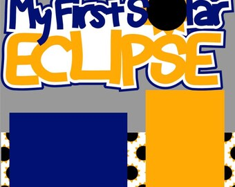 Scrapbook Page Kit Solar Eclipse 2017 Premade Scrapbook Pages 2-page 12X12 Scrapbook Page Kit or Premade Layout
