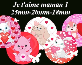 """Digital images - cabochon - jewelry - scrapbooking - collage """"I love you MOM 1"""" 25mm - 20 mm - 18 mm"""