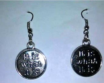 It Is What It Is Earrings or Corded Necklace