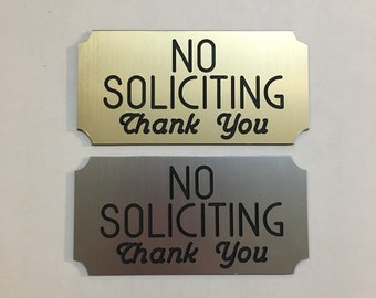 "No Soliciting Sign 2"" x 4"" Engraved with Notched Corners & Adhesive Backing - For Indoor and Outdoor Use"