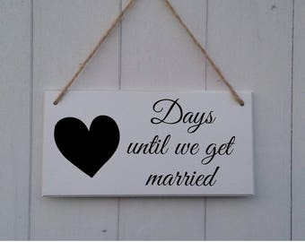 Days Until We Get Married | Wedding Countdown | MDF | Chalkboard Plaque | Sign | We become Mr & Mrs | Engagement Gift | Personalized