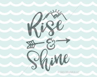 Rise & Shine SVG Vector File. Cute for many uses! Cricut Explore and more. Rise And Shine Early Riser Morning Person Sun Diamond Grind SVG