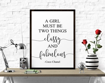 Fashion Wall Art, A Girl Must Be Two Things.. Printable Quote, Black And White, Coco Chanel Quote, Minimalist Print, Instant Download