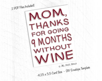 PRINTABLE Mother's Day Card, Unique Wine Lovers, Funny Birthday Card For Mom, Thanks Ma, Wine Humor, Last Minute Instant Digital Download