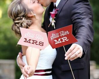 Photo Prop Set - Still His / Still Hers - Vow Renewal - Weddings - Photo Shoots - Portraits - Custom