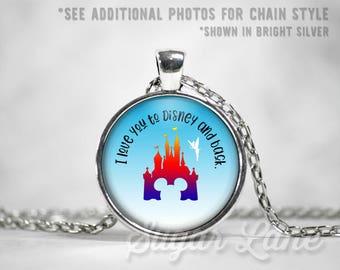 Love You to Disney and Back Necklace - Disney Love Necklace - Mickey Necklace - Disney Jewelry - Disney Necklace - Glass Bezel Pendant