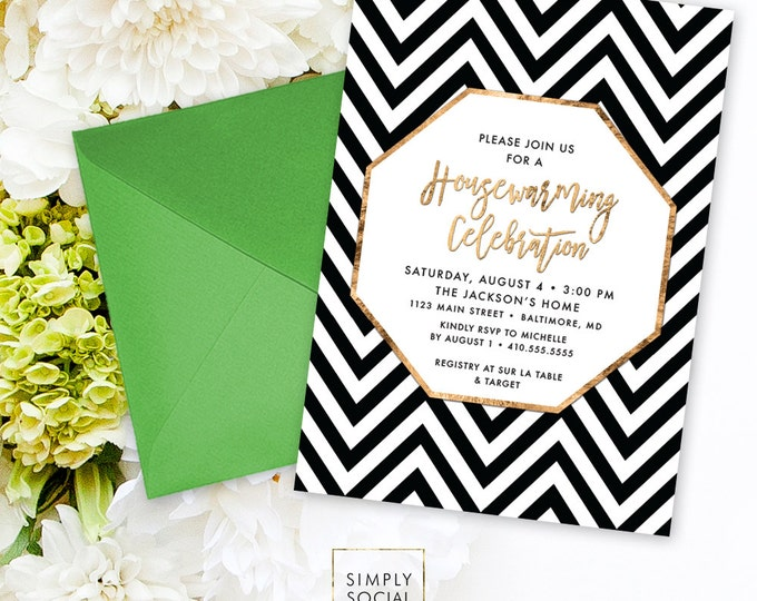 Housewarming Party Invitation - Faux Gold Foil Modern Calligraphy Classy Black and White Chevron New Home New House Printable