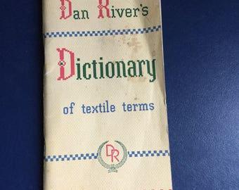 Dan River's Dictionary of Textile Terms